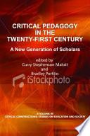 Critical Pedagogy In The Twentyfirst Century
