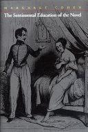 The Sentimental Education of the Novel
