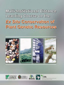 Multi Institutional Distance Learning Course on the Ex Situ Conservation of Plant Genetic Resources