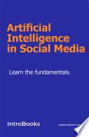 Artificial Intelligence in Social Media Book