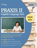 Praxis II English Language Arts 5039 Study Guide 2019-2020