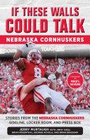 If These Walls Could Talk: Nebraska Cornhuskers Pdf/ePub eBook