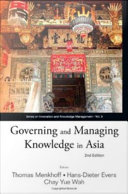 Governing and Managing Knowledge in Asia
