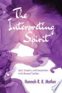 The Interpreting Spirit