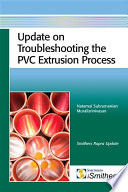 Update On Troubleshooting The Pvc Extrusion Process Book PDF