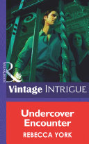 Undercover Encounter  Mills   Boon Intrigue   New Orleans Confidential  Book 1