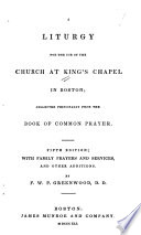 A Liturgy for the Use of the Church at King's Chapel in Boston