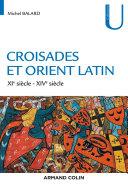 Pdf Croisades et Orient Latin Telecharger