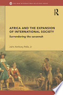 Africa And The Expansion Of International Society