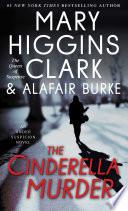 """The Cinderella Murder: An Under Suspicion Novel"" by Mary Higgins Clark, Alafair Burke"