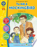 To Kill A Mockingbird Literature Kit Gr 9 12