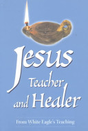 Jesus, Teacher and Healer