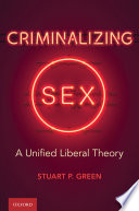 Criminalizing Sex Book