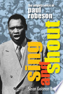Sing and Shout  The Mighty Voice of Paul Robeson