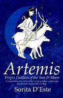 Artemis - Virgin Goddess of the Sun & Moon