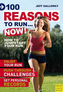 100 Reasons to Run-- Now!