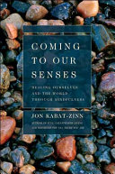 Coming to Our Senses Book PDF