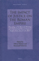 The Impact of Justice on the Roman Empire