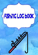 Fishing Log Book Journal