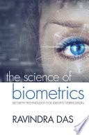The Science of Biometrics
