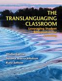 The Translanguaging Classroom