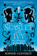 The Whispers in the Walls  Scarlet and Ivy  Book 2