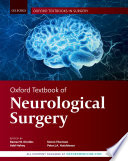 """Oxford Textbook of Neurological Surgery"" by Ramez Kirollos, Simon Thomson, Peter Hutchinson"
