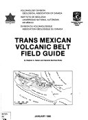 Trans Mexican Volcanic Belt Field Guide
