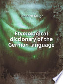 Etymological dictionary of the German language