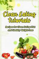 Clean Eating Tutorials