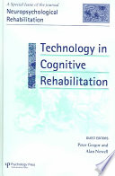Technology In Cognitive Rehabilitation Book PDF