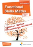Functional Skills Maths in Context Motor Vehicle Technology CD-ROM Entry 3 - Level 2