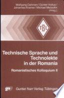 Technische Sprache und Technolekte in der Romania