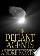The Defiant Agents Book Online