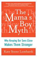 The Mama's Boy Myth