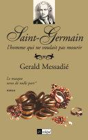 Saint-Germain, l'homme qui ne voulait pas mourir T1