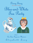 Prissy Sissy Tea Party Series Book 1 Blue-and-White Tea Party Tea Time Improves Manners