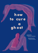 How to Cure a Ghost Book