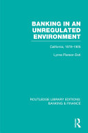 Banking in an Unregulated Environment (RLE Banking & ...