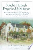 Sought Through Prayer And Meditation