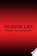 Shadow Lies