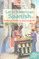 Lonely Planet Latin American Spanish Phrasebook   Dictionary