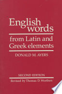 English Words from Latin and Greek Elements by Donald M. Ayers,R. L. Cherry PDF
