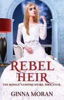 Rebel Heir Book PDF