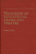 Handbook Of Educational Drama And Theatre