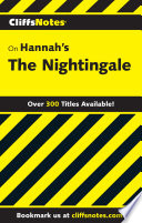 Cliffsnotes On Hannah S The Nightingale