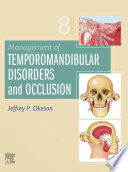 """Management of Temporomandibular Disorders and Occlusion E-Book"" by Jeffrey P. Okeson"