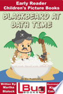 Blackbeard at Bath Time   Early Reader   Children s Picture Books