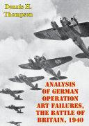 Pdf Analysis Of German Operation Art Failures, The Battle Of Britain, 1940