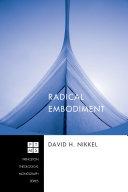 Radical Embodiment